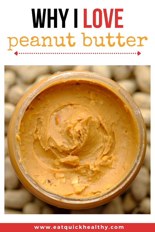 Why I LOVE Peanut Butter